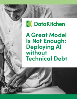 Thumbnail White Paper DataKitchen A Great Model Is Not Enough - Deploying AI without Technical Debt